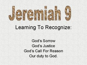 Learning To Recognize Gods Sorrow Gods Justice Gods