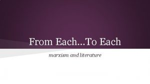 From Each To Each marxism and literature Before