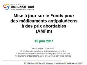 Mise jour sur le Fonds pour des mdicaments