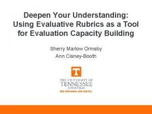 Deepen Your Understanding Using Evaluative Rubrics as a