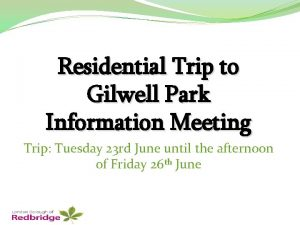 Residential Trip to Gilwell Park Information Meeting Trip
