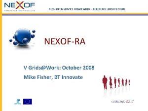 NESSI OPEN SERVICE FRAMEWORK REFERENCE ARCHITECTURE NEXOFRA V