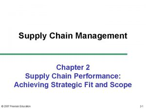Supply Chain Management Chapter 2 Supply Chain Performance