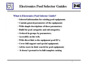 Electronics Pool Selector Guides What is Electronics Pool
