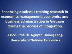 Enhancing academic training research in economics management economics