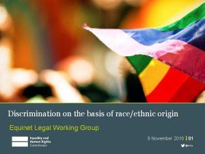 Discrimination on the basis of raceethnic origin Equinet