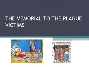 THE MEMORIAL TO THE PLAGUE VICTIMS The Memorial
