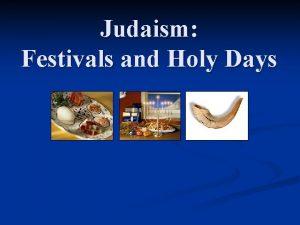 Judaism Festivals and Holy Days High Holy Days