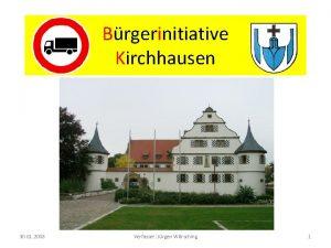 Brgerinitiative Kirchhausen 30 01 2008 Verfasser Jrgen Wrsching