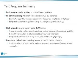 Test Program Summary Insitu cryomodule testing in outofbeam