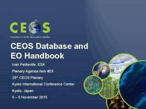 Committee on Earth Observation Satellites CEOS Database and