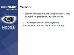 Malware Elsfaj malware vrusok programfrgek trjai s backdoor