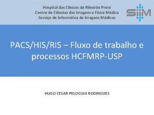 Hospital das Clnicas de Ribeiro Preto Centro de