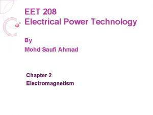 EET 208 Electrical Power Technology By Mohd Saufi