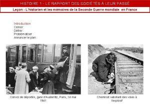 HISTOIRE 1 LE RAPPORT DES SOCITS LEUR PASS