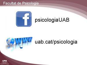 Facultat de Psicologia psicologia UAB uab catpsicologia Facultat