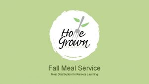 Fall Meal Service Meal Distribution for Remote Learning