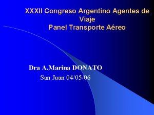 XXXII Congreso Argentino Agentes de Viaje Panel Transporte