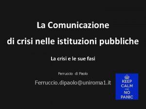 La Comunicazione di crisi nelle istituzioni pubbliche La