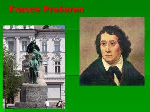 France Preeren 1800 1849 1800 21 Otroka leta