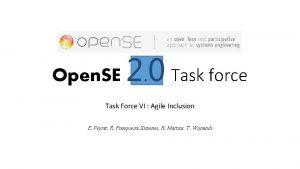 Open SE 2 0 Task force Task Force