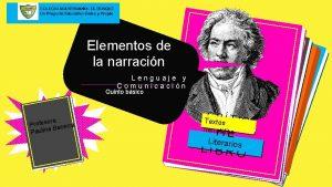 Elementos de la narracin Lenguaje y Comunicacin Quinto