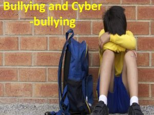 Bullying and Cyber bullying Our Commitment Sawyer Middle