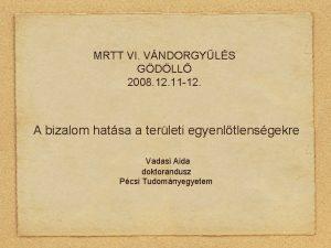 MRTT VI VNDORGYLS GDLL 2008 12 11 12