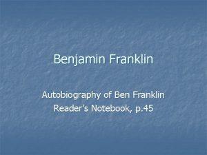Benjamin Franklin Autobiography of Ben Franklin Readers Notebook