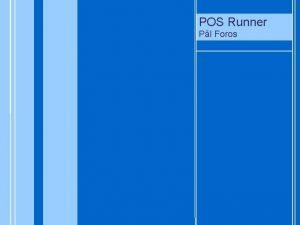 POS Runner POS Pl Foros POS Runner Oppgavestiller