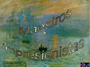 Claude Monet Francia 1840 1926 Pintor impresionista francs