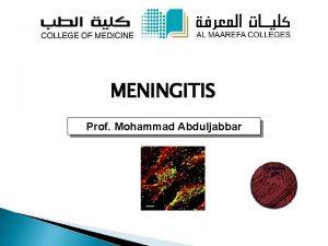MENINGITIS Prof Mohammad Abduljabbar Definition Meningitis is defined