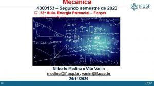Mecnica 4300153 Segundo semestre de 2020 q 23
