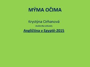 MMA OIMA Krystna Cirhanov studentka sekundy Anglitina v