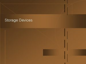 Storage Devices Program Data Secondary Storage Primary Storage