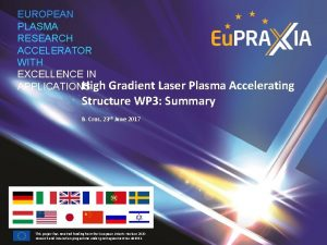 EUROPEAN PLASMA RESEARCH ACCELERATOR WITH EXCELLENCE IN High
