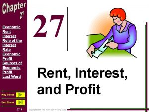 Economic Rent Interest Role of the Interest Rate