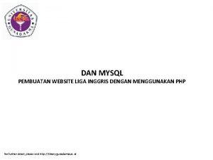 DAN MYSQL PEMBUATAN WEBSITE LIGA INGGRIS DENGAN MENGGUNAKAN