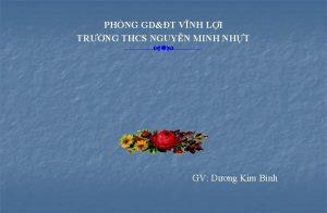PHNG GDT VNH LI TRNG THCS NGUYN MINH