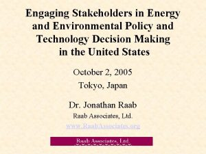 Engaging Stakeholders in Energy and Environmental Policy and