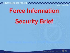 Force Information Security Brief Information Security is YOUR
