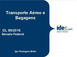 Transporte Areo e Bagagens DL 892016 Senado Federal