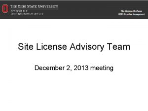 Site License Advisory Team December 2 2013 meeting
