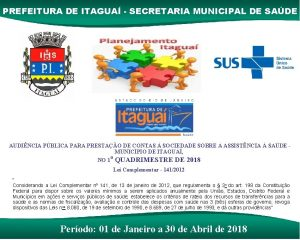 PREFEITURA DE ITAGUA SECRETARIA MUNICIPAL DE SADE AUDINCIA