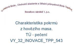 Charakteristika pokrm z hovzho masa T peen VY32INOVACETPP543