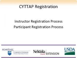 CYTTAP Registration Instructor Registration Process Participant Registration Process