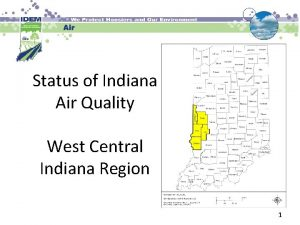 Status of Indiana Air Quality West Central Indiana