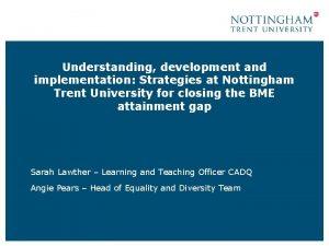Understanding development and implementation Strategies at Nottingham Trent