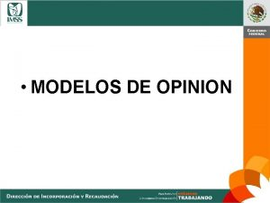 MODELOS DE OPINION LIMPIA MODELO DE OPINION LIMPIA