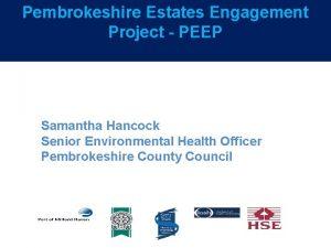 Pembrokeshire Estates Engagement Project PEEP Samantha Hancock Senior